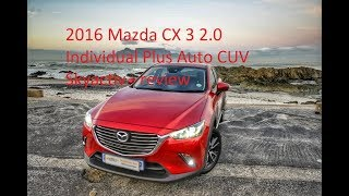 2016 Mazda CX3 2.0 Individual Plus Auto CUV review