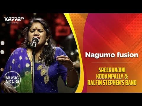 Nagumo fusion - Sreeranjini Kodampally & Ralfin Stephen's Band - Music Mojo Season 6 - Kappa TV