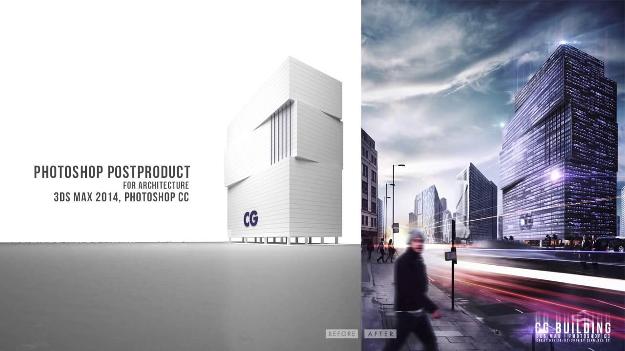 Photoshop Post Production Architectural Visualization