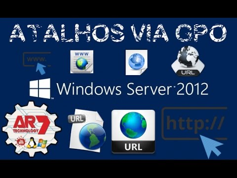 Atalhos via Diretiva de Grupo (GPO) com Windows Server 2012
