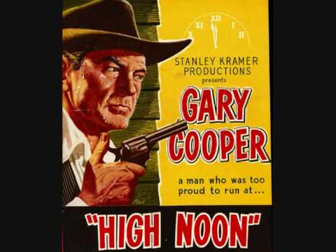High Noon Theme Dimitri Tiomkin & Ned Washington