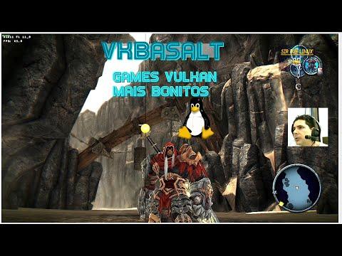 VK Basalt - Games Vulkan Mais Bonitos No Linux