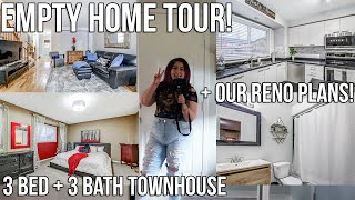 EMPTY HOUSE TOUR! MY NEW HOME | 3 BED + 3 BATH TOWNHOUSE