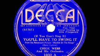 1936 Chick Webb-Ella Fitzgerald - You'll Have To Swing It (Mr. Paganini) (78 release version)
