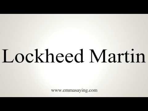 How to Pronounce Lockheed Martin