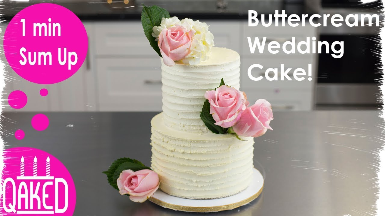 buttercream wedding cakes  raquo  How to make a Rustic Buttercream Wedding Cake with Real Flowers     How to make a Rustic Buttercream Wedding Cake with Real Flowers   Timelapse    Wedding Party Ideas