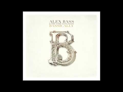 Alex Bass & The Same Song Band - Good Mood