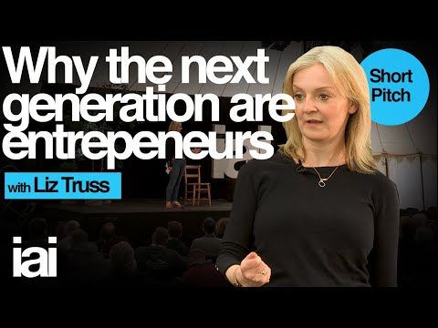 Why The Next Generation Are Entrepeneurs | Liz Truss