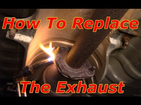 How To Replace An Exhaust System