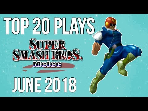 Top 20 SSBM Plays of June 2018 - Super Smash Bros. Melee