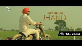 Jhandi - Jotti Dhillon || Sharan Dhillon || Ting Ling || HD Full Video || Latest Punjabi Song 2014