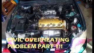 Honda Civic over heating problem !! RESOLVED part 1