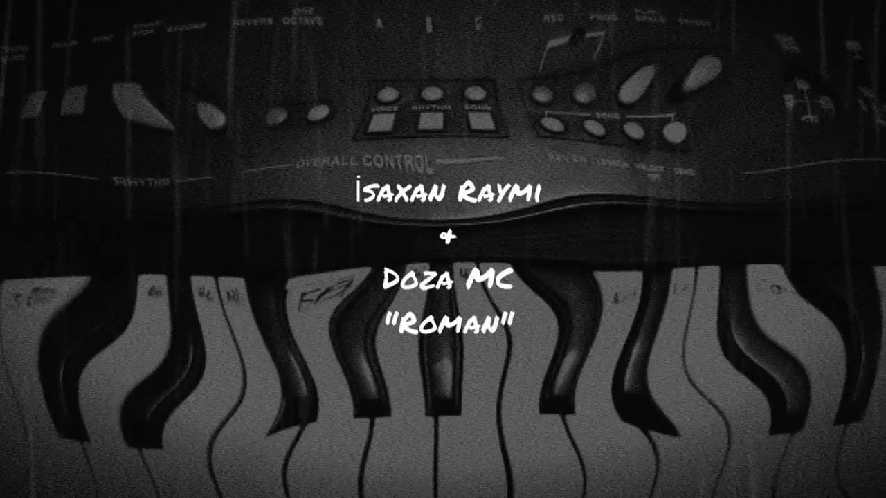 İsaxan Raymi & Doza MC \