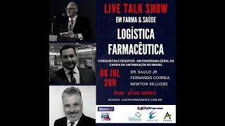 TALK SHOW - 08 JULHO 2020 - LOGÍSTICA FARMACÊUTICA