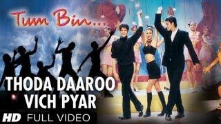Thoda Daaroo Vich Pyar Full Song   Tum Bin   Taz Stereo Nation   Priyanshu Chatterjee, Rakesh Bapat