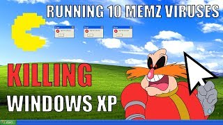 KILLING Windows XP with 10 MEMZ VIRUSES AT ONCE