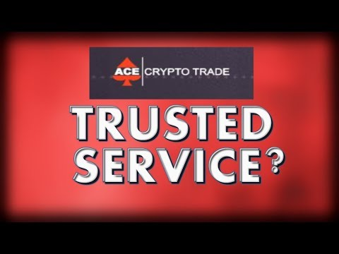 Ace Crypto Trade SCAM Review-Is It A Trusted Service?