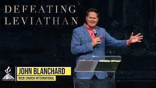 Rock Church - John Blanchard - Defeating Leviathan