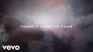 Passion - More To Come (Lyric Video/Live) ft. Kristian Stanfill