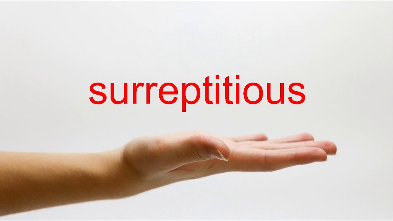 How to Pronounce surreptitious - American English - YouTube