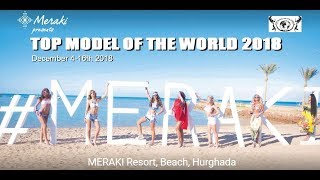 Top Model of The World 2018  Meraki Resort Beach Hurgada Egypt LIVE