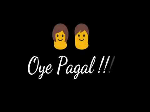 O Pagal Only for Girls Miss you Whatsapp Status Video