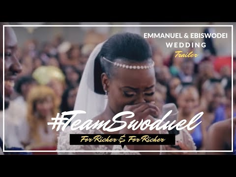 #TEAMSWODUEL - Emmanuel + Ebiswodei: Wedding Trailer