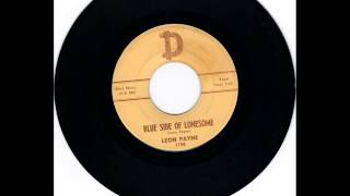 LEON PAYNE -  BLUE SIDE OF LONESOME  - THINGS HAVE GONE TO PIECES  - D 1150