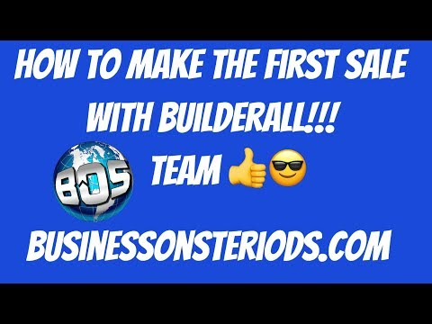How To Make The First Sale With Builderall   BOS Team