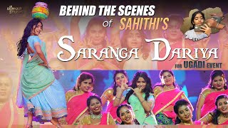 Behind The Scenes of Sahithi's Saranga Dariya for Ugadi Event || Sahithi || Sekhar Studio