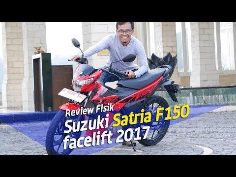 Facelift Suzuki Satria F150 MY 2017  - Love at the First Sight !