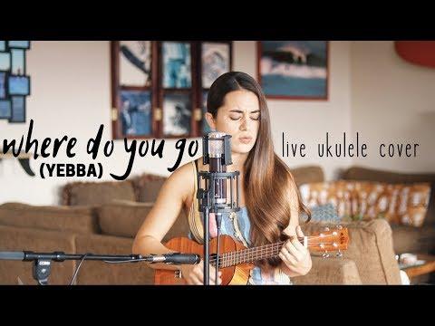 where-do-you-go-ukulele-cover---yebba-(chords-in-description)-|-camille-van-niekerk