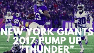 """Thunder"" - New York Giants 2017 Pump-Up"