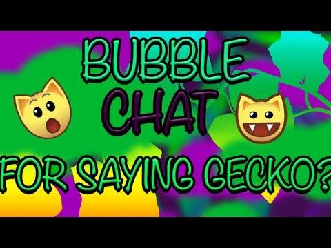BUBBLE CHAT FOR SAYING GECKO GECKO GECKO GECKO - ANIMAL JAM