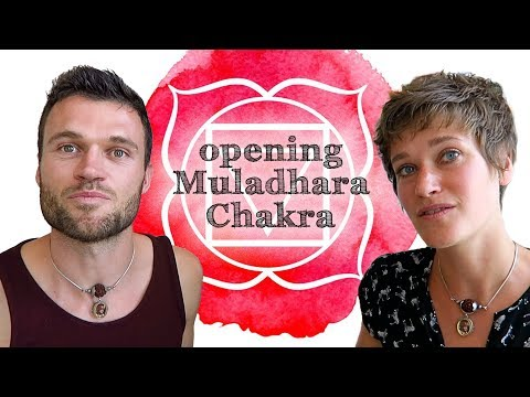 How to Open Root Chakra (Muladhara) and Become Rooted in Reality