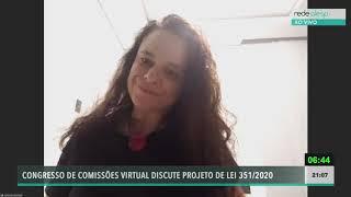 Janaina Paschoal, Deputada Estadual  Psl , Pronunciamento No Congresso De Comissões 20/05/2020