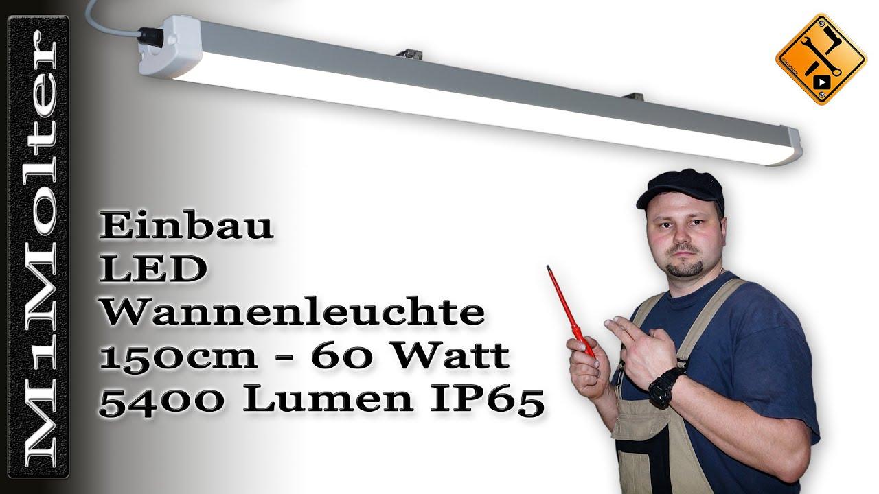 Led Leuchte Fur Garage Carport 150cm Montage Und Installation Von M1molter Youtube