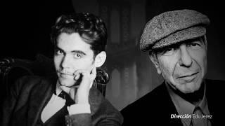 UN VIAJE SOLO DE IDA. Lorca y Cohen