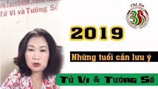 Những tuổi cần lưu ý năm 2019 - Live on Facebook | Tử Vi Và Tướng Số