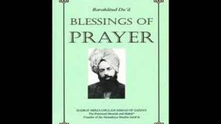 BARAKAT UD DUA (BLESSINGS OF PRAYER) BY HADHRAT MIRZA GHULAM AHMAD OF QADIAN AS (URDU AUDIO BOOK) PART 8/11