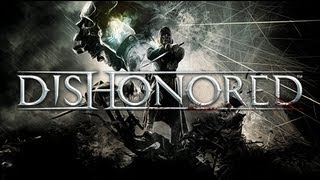Dishonored - PC Gameplay - Max Settings