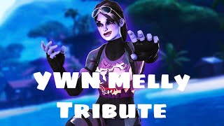 """Fortnite Montage - """"YWN Melly Tribute""""(YWN Bslime)(Free Melly)"""