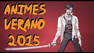 Estrenos Anime Verano 2015