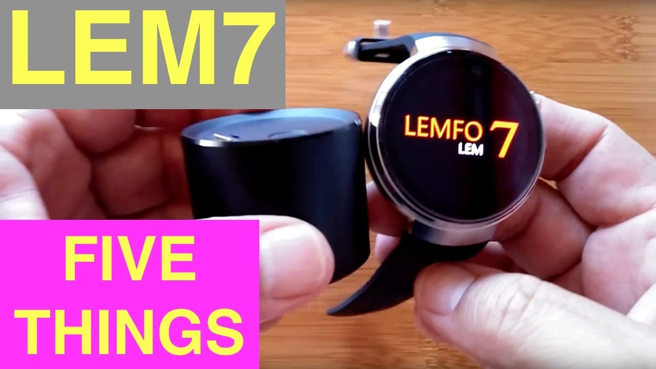 LEMFO LEM7 Android Smartwatch: FiveThings You Need To Know