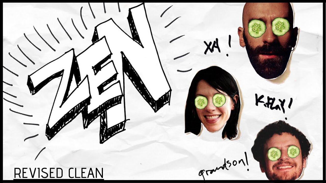 Download Zen (Revised Clean Edit) - X Ambassadors, K.Flay & grandson