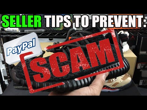 Seller Tips To Help Prevent Paypal Scam Fraud When Selling Sneakers
