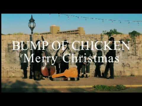 BUMP OF CHICKEN『Merry Christmas』Full Ver.
