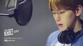 BAEKH YUN Beautiful OST From Drama EXO NEXT DOOR