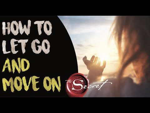 how to let go and move on