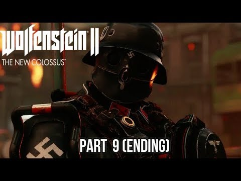 Wolfenstein 2: The New Colossus Gameplay Walkthrough Part 9 (ENDING)